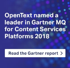 OpenText named a leader in Gartner MQ for Content Services Platforms 2018. Read the Gartner report.
